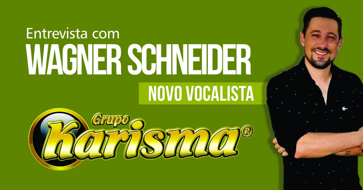 Wagner Schneider passa a fazer parte do Grupo Karisma